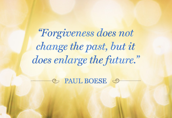 quotes-lifeclass-forgiveness-paul-boese-600x411